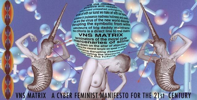 VNS Matrix, A Cyberfeminist Manifesto for the 21st Century, 1991