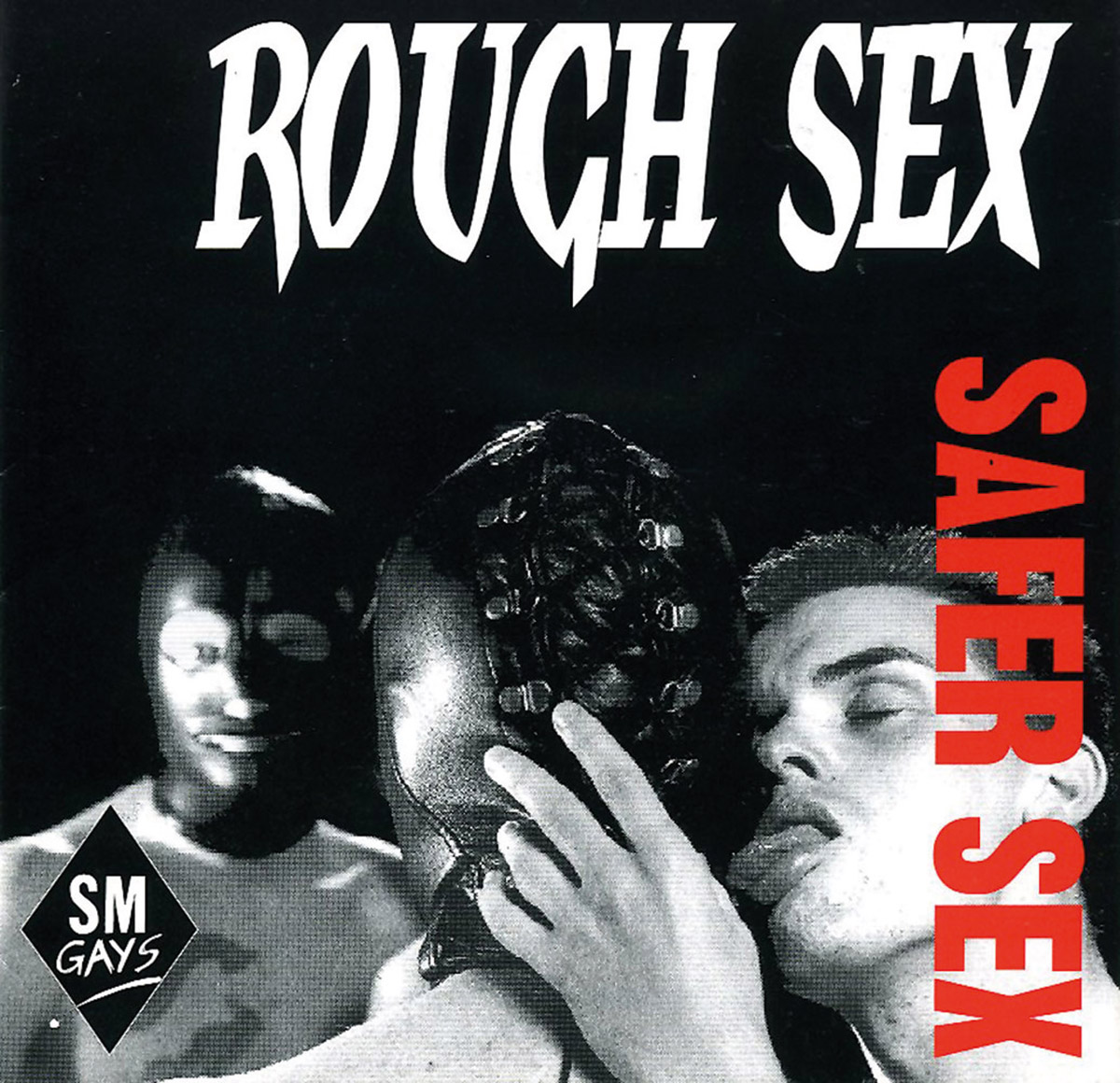 SM Gays, Rough Sex Safer Sex, 1997: Booklet. © SM Gays.