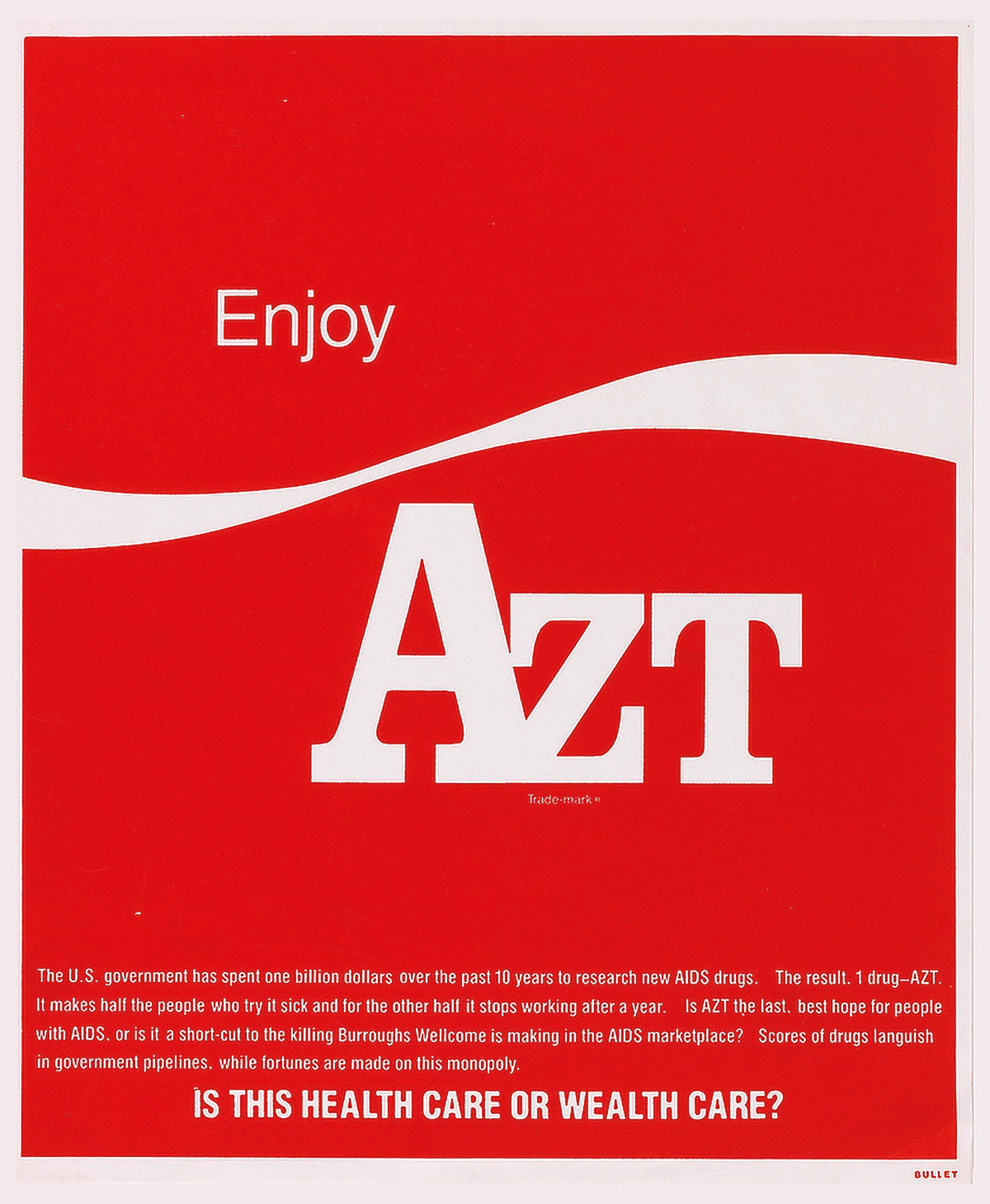 fig. 1: Avram Finkelstein and Vincent Gagliostro, Enjoy AZT, 1989. Silkscreen on Mohawk Vellum. 23 × 19 in. (58.4 × 48.3 cm). Courtesy of the artist.