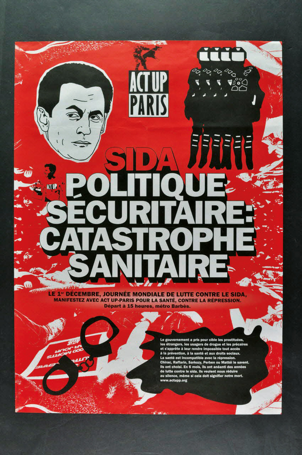 "Above, ACT UP-Paris, Poster ""Sida. Politique sécuritaire, catastrophe sanitaire"" (AIDS. Security policy,  health catastrophe), 2002, gift from the CRIPS15 Île-de-France. Courtesy of Mucem (Inv: 2003.99.13)."
